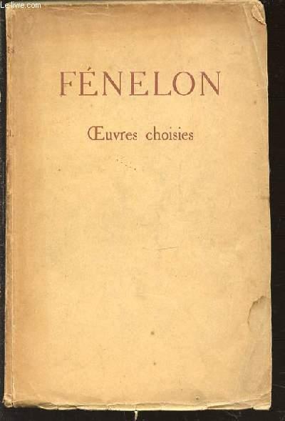 FENELON OEUVRES CHOISIES - COLLECTION D'AUTEURS FRANCAIS.