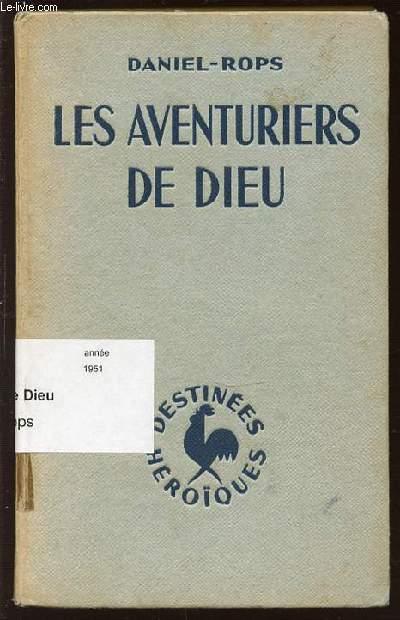 LES AVENTURIERS DE DIEU.