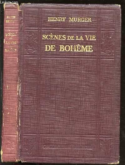 SCENES DE LA VIE DE BOHEME - COLLECTION