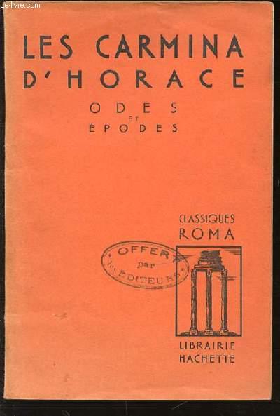 LES CARMINA D'HORACE - ODES ET EPODES. CLASSIQUES ROMA.
