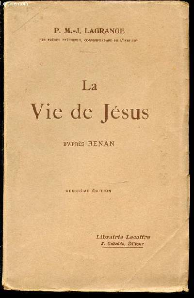 LA VIE DE JESUS D'APRES RENAN. DEUXIEME EDITION.