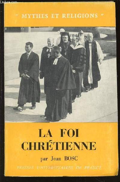 LA FOI CHRETIENNE : ACCORDS ET DIVERGENCES DES EGLISES - COLLECTION