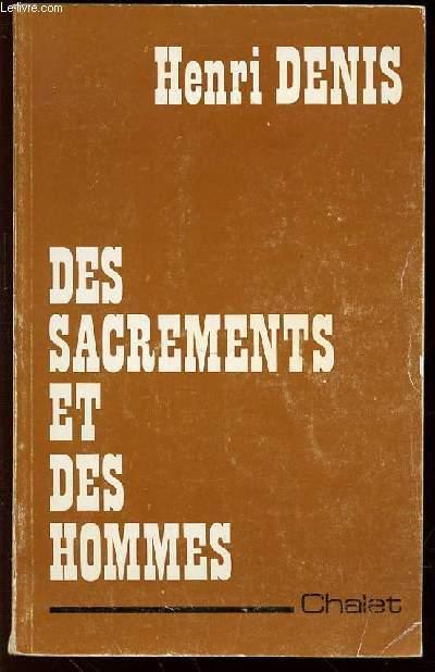 DES SACREMENTS ET DES HOMMES : 10 ANS APRES VATICAN II.