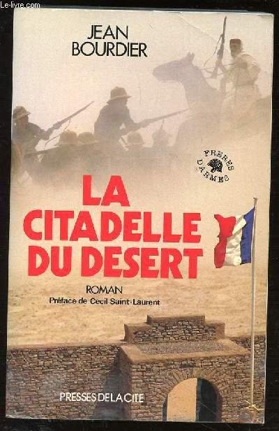LA CITADELLE DU DESERT - COLLECTION