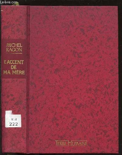 L'ACCENT DE MA MERE - UNE MEMOIRE VENDEENNE. COLLECTION