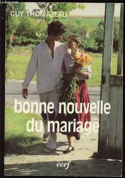 BONNE NOUVELLE DU MARIAGE - COLLECTION