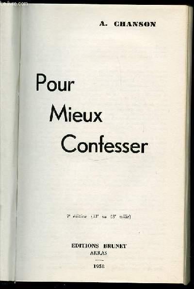 POUR MIEUX CONFESSER.