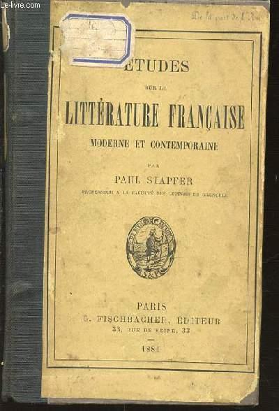 ETUDES SUR LA LITTERATURE FRANCAISE MODERNE ET CONTEMPORAINE.