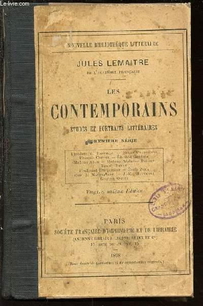 LES CONTEMPORAINS : ETUDES ET PORTRAITS LITTERAIRES. PREMIERE SERIE : THEODORE DE BANVILLE, SULLY PRUDHOMME, FRANCOIS COPPEE, MADAME ADAM, ERNEST RENAN, EMILE ZOLA, GUY DE MAUPASSANT, GEORGES OHNET, ETC.