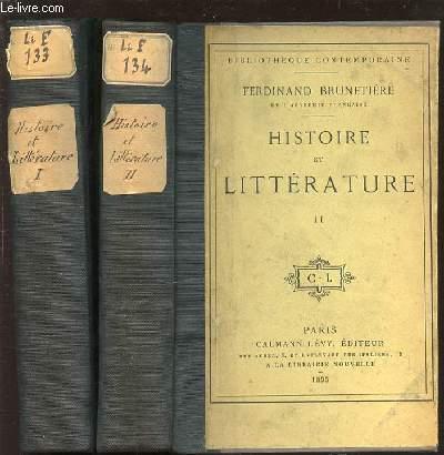 HISTOIRE ET LITTERATURE EN 2 TOMES (1+2) - BIBLIOTHEQUE CONTEMPORAINE.