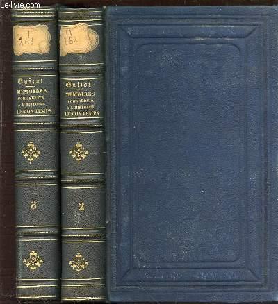 MEMOIRES POUR SERVIR L'HISTOIRE DE MON TEMPS EN 2 TOMES : TOME 2 + TOME 3.
