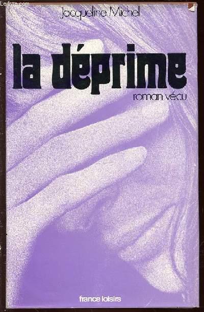 LA DEPRIME - ROMAN VECU.