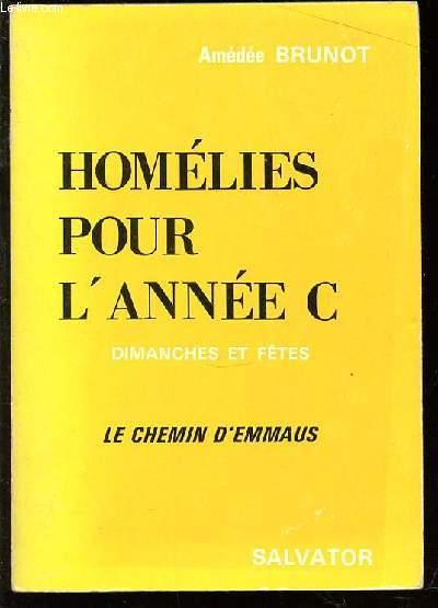 HOMELIES POUR L'ANNEE C - DIMANCHES ET FETES. LES CHEMIN D'EMMAUS.