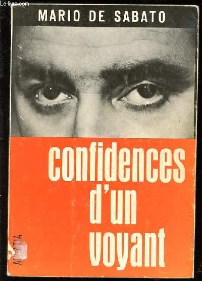 CONFIDENCES D'UN VOYANT.