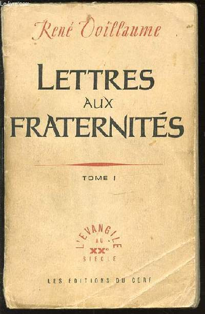 LETTRES AUX FRATERNITES - TOME 1. COLLECTION