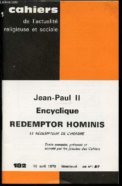 ENCYCLIQUE REDEMPTOR HOMINIS - CAHIERS DE L'ACTUALITE RELIGIEUSE ET SOCIALE.