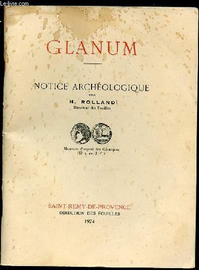 NOTICE ARCHEOLOGIQUE - GLANUM.
