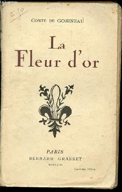 LA FLEUR D'OR.