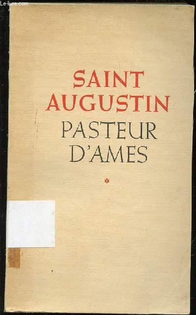 SAINT AUGUSTIN PASTEUR D'AMES.