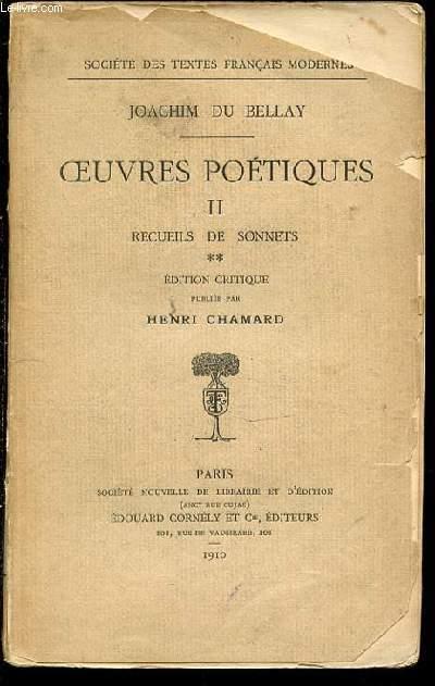 OEUVRES POETIQUES II - RECUEIL DE SONNETS. SOCIETE DES TEXTES FRANCAIS MODERNES.