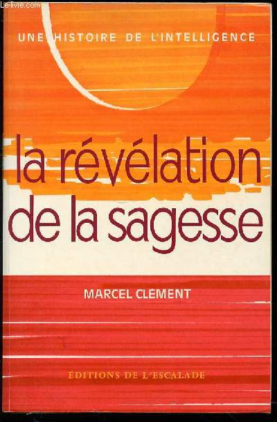 LA REVELATION DE LA SAGESSE - COLLECTION