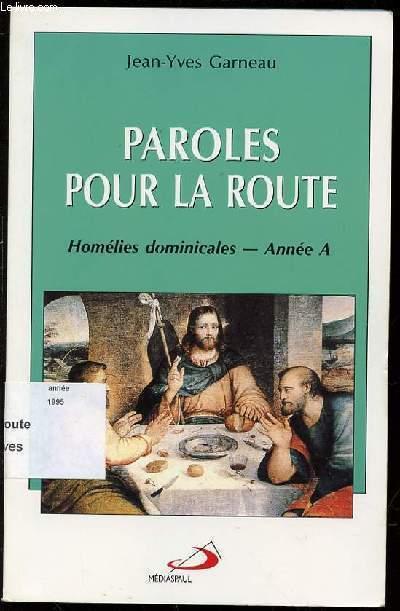 PAROLES POUR LA ROUTE - HOMELIES DOMINICALES / ANNEE A.