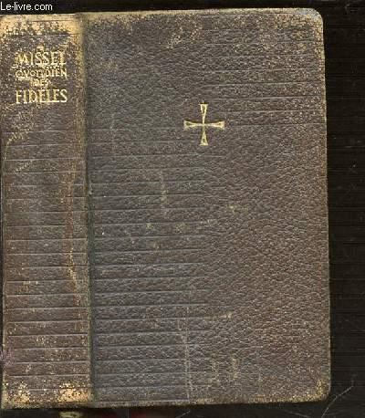 MISSEL QUOTIDIEN DES FIDELES - VESPERAL / RITUEL / RECUEIL DE PRIERES. TRADUCTION NOUVELLE ET COMMENTAIRES PAR DES PRETRES DIOCESAINS ET DES PERES DE LA COMPAGNIE DE JESUS.