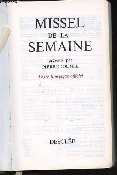 MISSEL DE LA SEMAINE - TEXTE LITURGIQUE OFFICIEL.