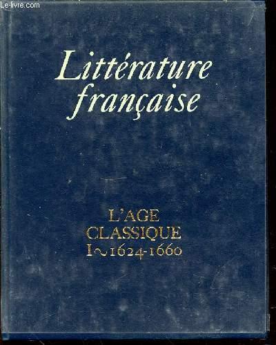 L'AGE CLASSIQUE I 1624-1662 - COLLECTION