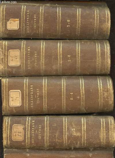 OEUVRES COMPLETES DE SHAKSPEARE EN 4 TOMES : TOME 1 (1-2) + TOME 2 (3-4) + TOME 3 (5-6) + TOME 4 (6-7) - AVEC UNE ETUDE SUR SHASPEARE DES NOTICES SUR CHAQUE PIECE ET DES NOTES.