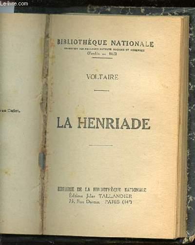LA HENRIADE - BIBLIOTHEQUE NATIONALE.