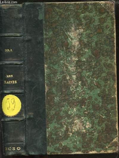 MES HAINES : CAUSERIES LITTERAIRES ET ARTISTIQUES - MON SALON (1866) / EDOUARD MANET, ETUDE BIOGRAPHIQUE ET CRITIQUE.