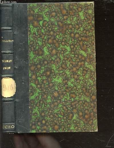 ROBERT OWEN (1771-1858) - BIBLIOTHEQUE SOCIALISTE N0S 28-29.