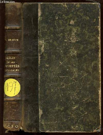 COLIN OU LES VOLUPTES TROPICALES (SAINT-DOMINIQUE 1767).