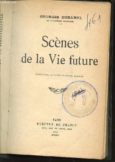SCENES DE LA VIE FUTURE.