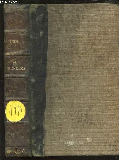 LE CHANCELOR : JOURNAL DU PASAGER J.-R. KAZALLON - BIBLIOTHEQUE D'EDUCATION ET DE RECREATION.
