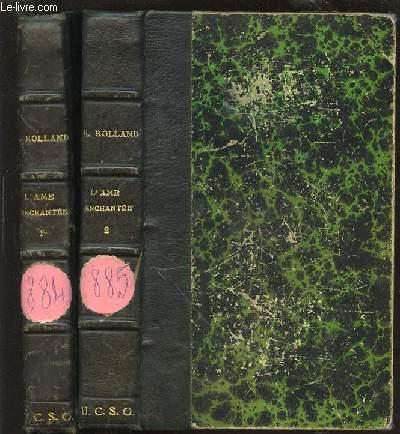 L'AME ENCHANTEE EN 2 TOMES : TOME 1 (ANNETTE ET SYLVIE) + TOME 2 (L'ETE).