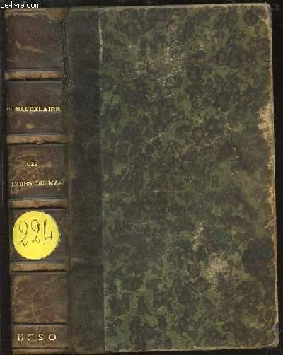LES FLEURS DU MAL : 1857-1861 - EDITION REVUE SUR LES TEXTES ORIGINAUX ACCOMPAGNEE DE NOTES ET DE VARIANTES ET PUBLIEE PAR AD. VAN BEVER.