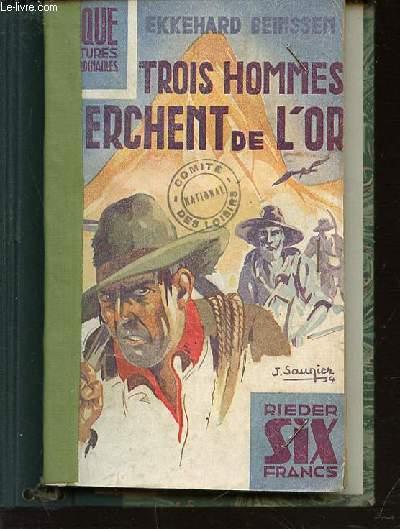 TROIS HOMMES CHERCHENT DE L'OR - COLLECTION