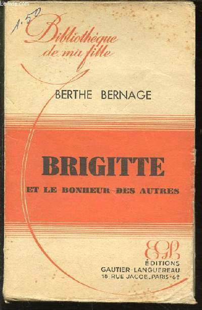 BRIGITTE ET LE BONHEUR DES AUTRES - BIBLIOTHEQUE DE MA FILLE.
