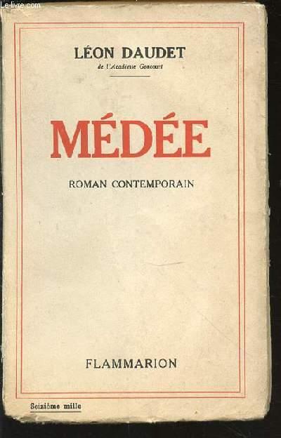 MEDEE - ROMAN CONTEMPORAIN.