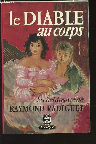 LE DIABLE AU CORPS - COLLECTION LE LIVRE DE POCHE N°119.
