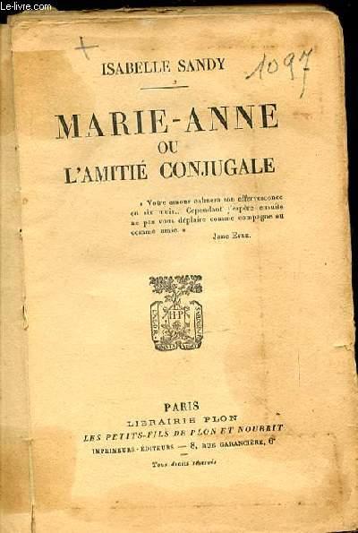 MARIE-ANNE OU L'AMITIE CONJUGALE.
