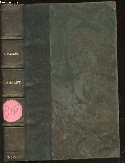 JACQUES VINGTRAS L'ENFANT - BIBLIOTHEQUE CHARPENTIER.