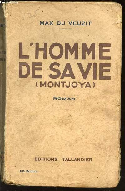 L'HOMME DE SA VIE (MONTJOYA).