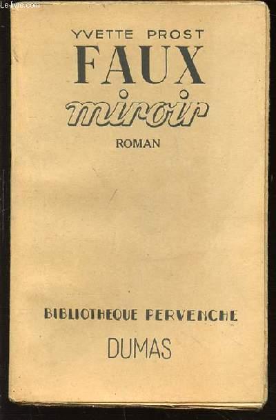 FAUX MIROIR - BIBLIOTHEQUE PERVENCHE.
