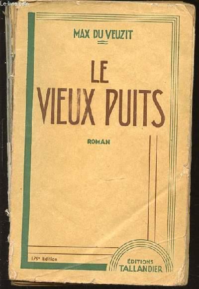LE VIEUX PUITS.