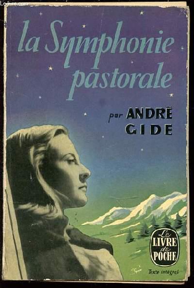 LA SYMPHONIE PASTORALE - COLLECTION LE LIVRE DE POCHE N°6.
