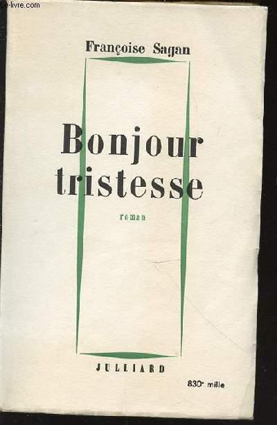 BONJOUR TRISTESSE - ROMAN.