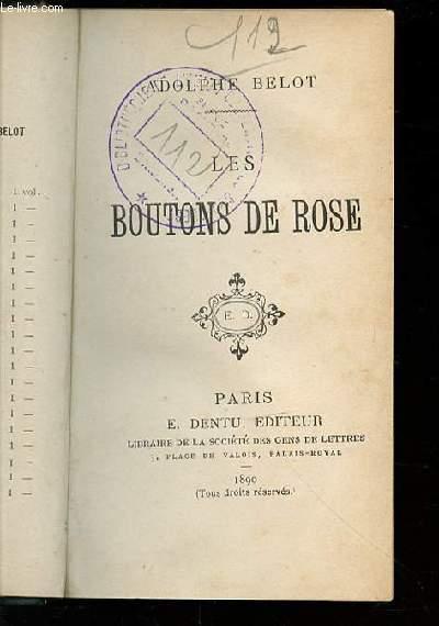 LES BOUTONS DE ROSE.